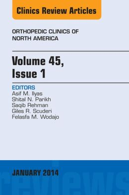 Volume 45, Issue 1, An Issue of Orthopedic Clinics,