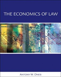 Economics of Law: Property, Contracts and Obligations with Economic Applications
