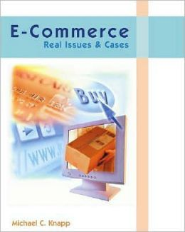 E-Commerce: Real Issues and Cases