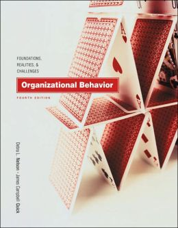 Organizational Behavior: Foundations, Realities, and Challenges with CD-ROM and InfoTrac