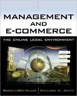 Management and E-Commerce: The Online Legal Environment