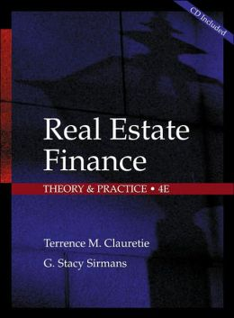 Real Estate Finance: Theory and Practice