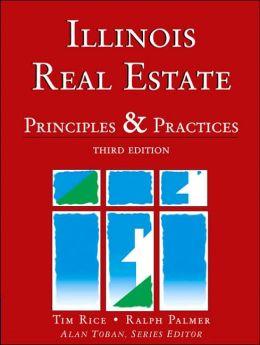 Illinois Real Estate: Principles and Practices