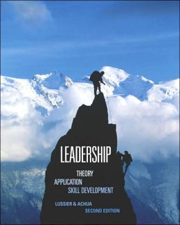 Leadership: Theory, Application, Skill Development