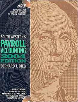 South-Western's Payroll Accounting 2004 Edition