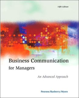 Business Communication for Managers An Advanced Approach with InfoTrac