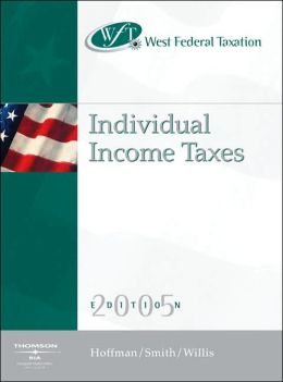 West's Federal Taxation : Individual Income Taxes, 2005 Edition