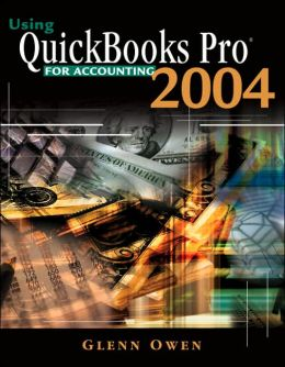 Using QuickBooks? Pro 2004 For Accounting