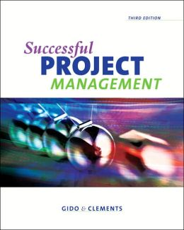 Successful Project Management (with Microsoft Project 2003, 120 Day Version and InfoTrac )