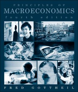Study Guide to Accompany Gottheil, Principles of Macroeconomics