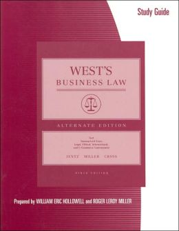 Study Guide to Accompany West's Business Law: Alternate Edition: Text, Summarized Cases, Legal, Ethical, Internatonal, and E-Commerce Environment