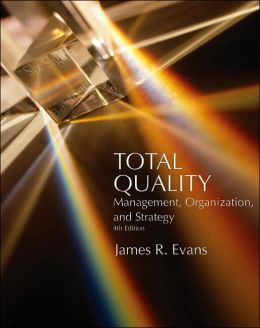 Total Quality: Management, Organization and Strategy