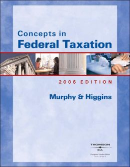 Concepts in Federal Taxation 2006
