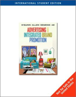 Advertising and Integrated Brand Promotion (International Edition)