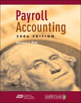 Payroll Accounting 2006 (with Klooster & Allen Payroll CD-ROM and ADP's Payroll for Windows CD-ROM)
