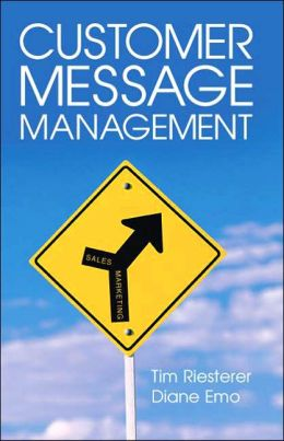 Customer Message Management: Increasing Marketing's Impact on Selling