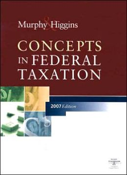 Concepts in Federal Taxation (with RIA CheckPoint Access Card, TurboTax Deluxe and Turbo Tax Business CD)