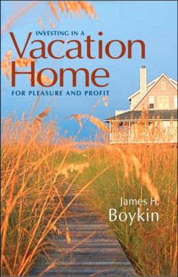 Investing in a Vacation Home for Pleasure and Profit