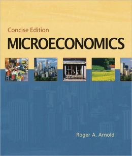 Microeconomics, Concise Edition (with InfoTrac)