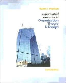 Experiential Exercises in Organizational Theory and Design