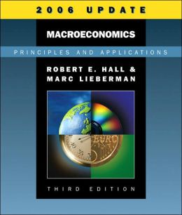 Macroeconomics: Principles and Applications, 2006 Update (with InfoTrac)