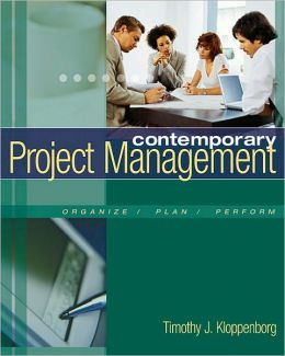 Contemporary Project Management (with Microsoft Project CD-ROMs and Student CD-ROM)