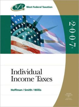 West Federal Taxation 2007: Individual Income Taxes (with RIA Checkpoint Student Edition Online Database Access Card 2007 and Turbo Tax Premier CD-ROM)