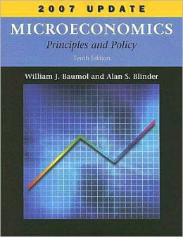 Microeconomics: Principles and Policy, 2007 Update
