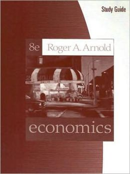 Study Guide for Arnold's Economics, 8th