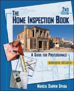 The Home Inspection Book: A Guide for Professionals