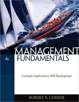 Management Fundamentals: Concepts, Applications, Skill Development