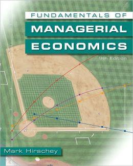 Fundamentals of Managerial Economics