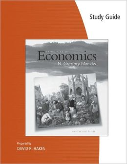 Study Guide for Mankiw's Principles of Economics, 5th