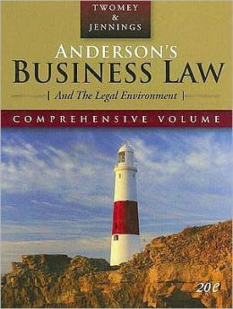 Anderson's Business Law and the Legal Environment, Comprehensive Edition