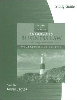 Study Guide for Twomey/Jennings' Anderson's Business Law, Comprehensive Volume, 20th