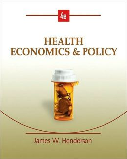 Health Economics and Policy (with InfoApps 2-Semester Printed Access Card)