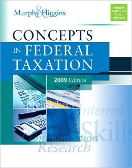 Concepts in Federal Taxation 2009 Edition (with TaxCut Prep Software)
