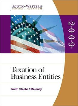 South-Western Federal Taxation 2009: Taxation of Business Entities (with TaxCut Tax Preparation Software CD-ROM)