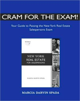 Cram for the Exam! Your Guide to Passing the New York Real Estate Salespersons Exam