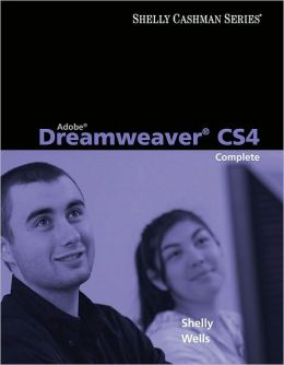 Adobe Dreamweaver CS4: Complete Concepts and Techniques