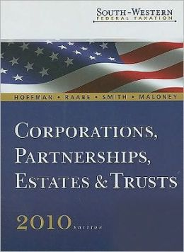 South-Western Federal Taxation 2010: Corporations, Partnerships, Estates and Trusts, Professional Version