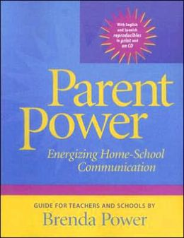 Parent Power: Energizing Home-School Communication