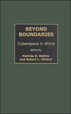 Beyond Boundaries: Cyberspace in Africa