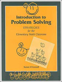 Introduction to Problem Solving: Strategies for the Elementary Math Classroom