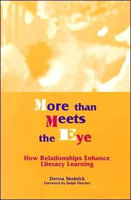 More than Meets the Eye: How Relationships Enhance Literacy Learning