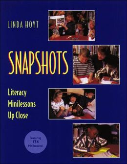 Snapshots: Literacy Minilessons Up Close