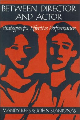 Between Director and Actor: Strategies for Effective Performance