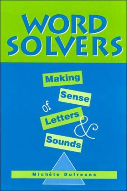 Word Solvers: Making Sense of Letters and Sounds