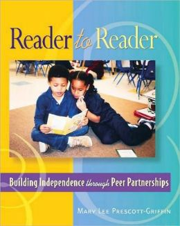 Reader to Reader: Building Independence through Peer Partnerships