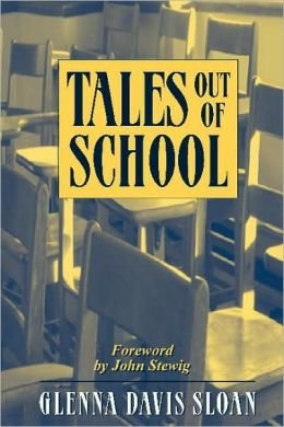 Tales Out of School: Reflections on Teaching and Learning